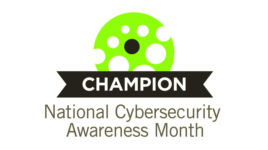 Champion National Cybersecurity Awareness Month