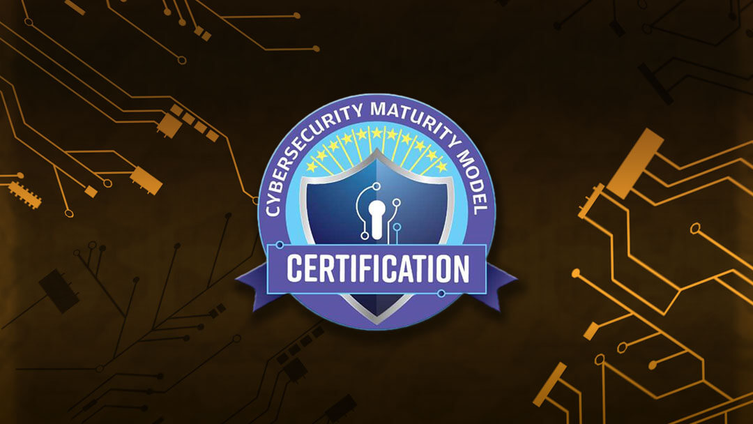 How to prepare for the Cybersecurity Maturity Model Certification